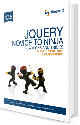 jQuery: Novice to Ninja: New Kicks And Tricks book cover image