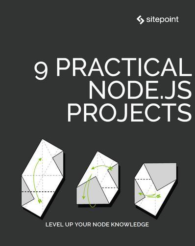 9 Practical Node.js Projects