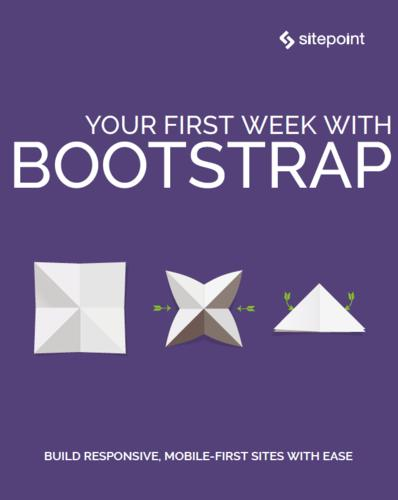 Your First Week With Bootstrap