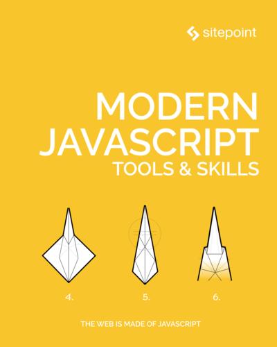 Modern JavaScript Tools & Skills