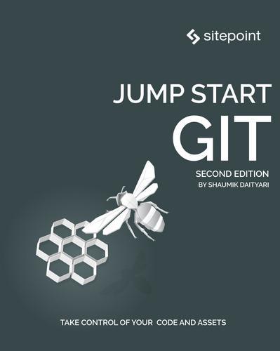 Jump Start Git, 2nd Edition