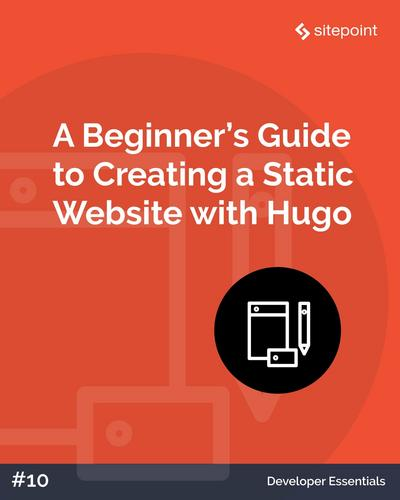 A Beginner's Guide to Creating a Static Website with Hugo