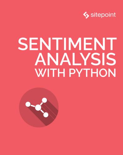 Sentiment Analysis with Python