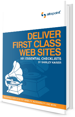 Deliver First-Class Websites: 101 Essential Checklists
