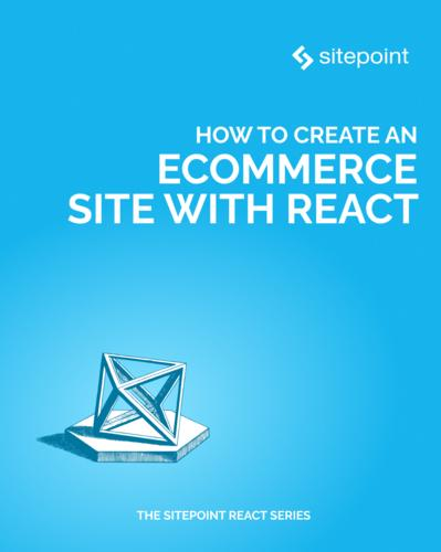 How to Create an Ecommerce Site with React
