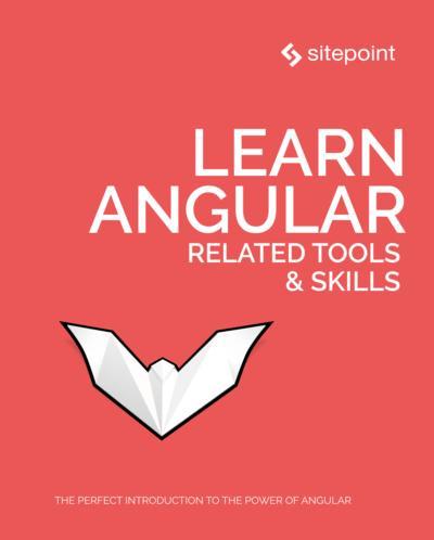Learn Angular: Related Tools & Skills