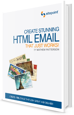 Create Stunning HTML Email That Just Works! - SitePoint Premium