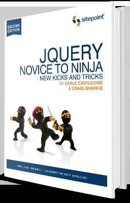 jQuery: Novice to Ninja: New Kicks And Tricks